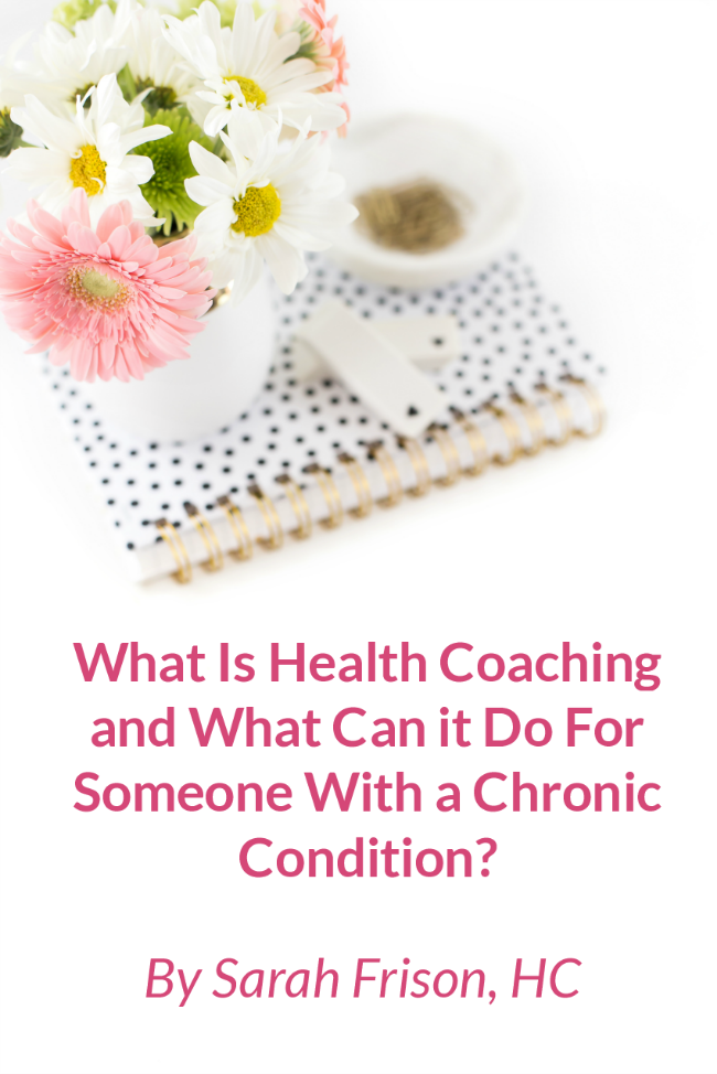 What is health coaching and what can it do for someone with a chronic condition?