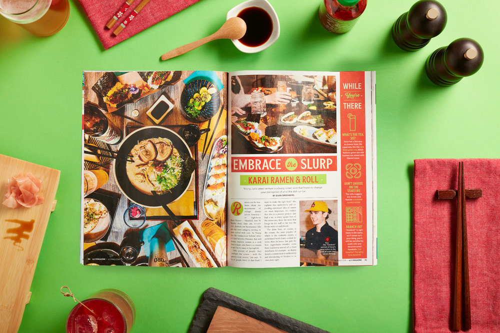 Best New Eats - For Best New Eats, our goal was to make you hungry as possible while reading this feature. Using top down, hard light photography and bright green and red tones, flipping through this issue without hearing your stomach growl was nearly impossible.