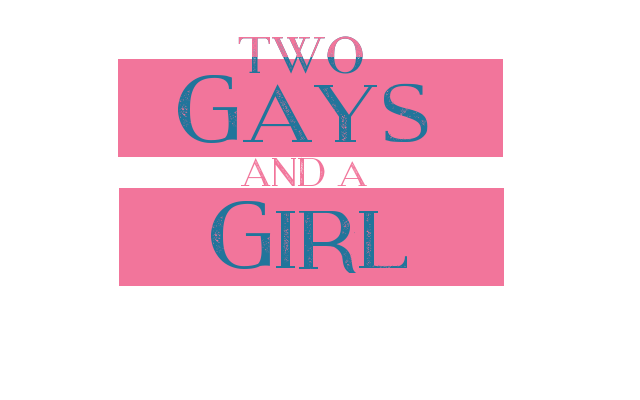 Two Gays and a Girl -