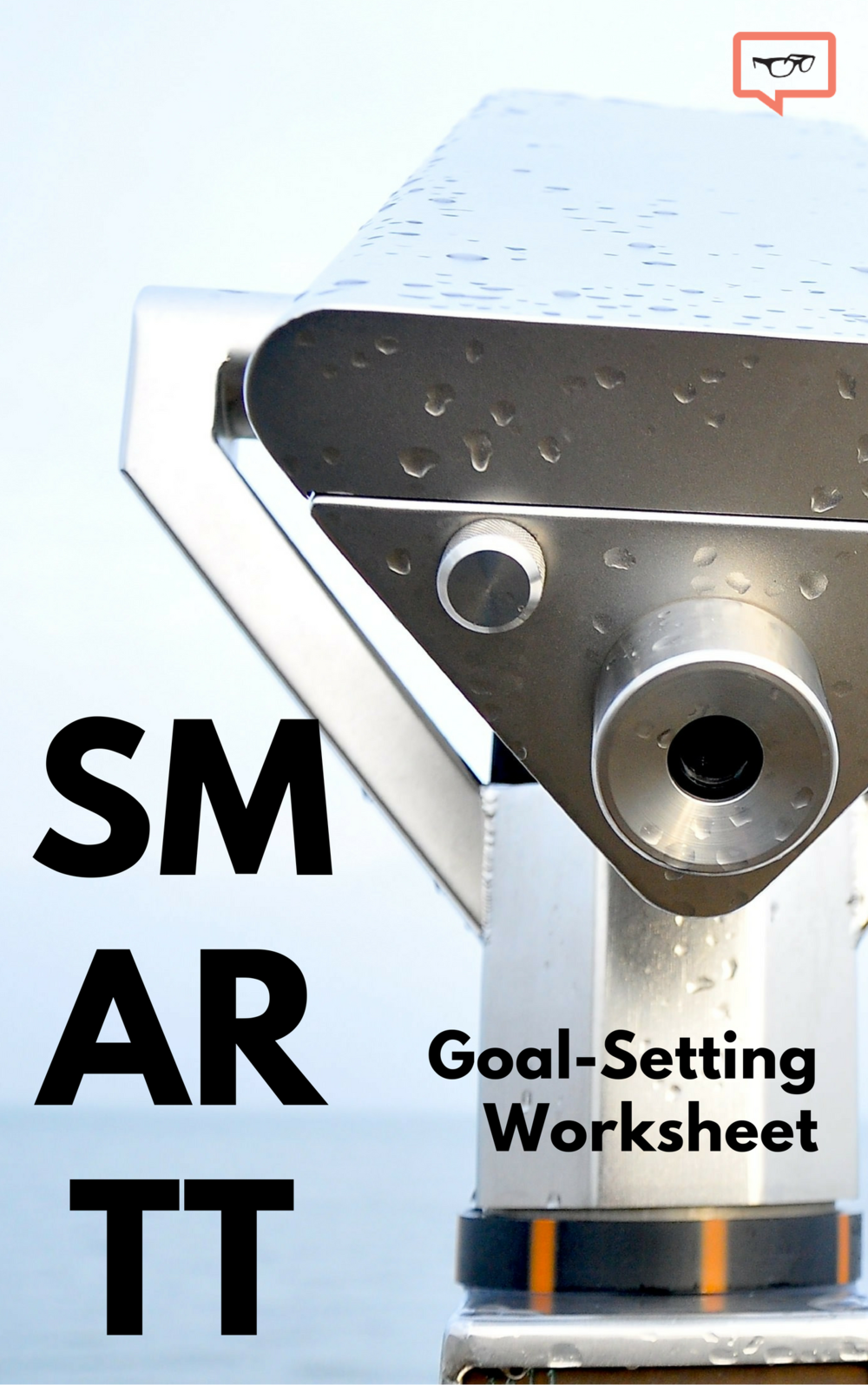 SMARTT Goal-Setting Worksheet  - Identify your goals and challenges and make an actionable plan.
