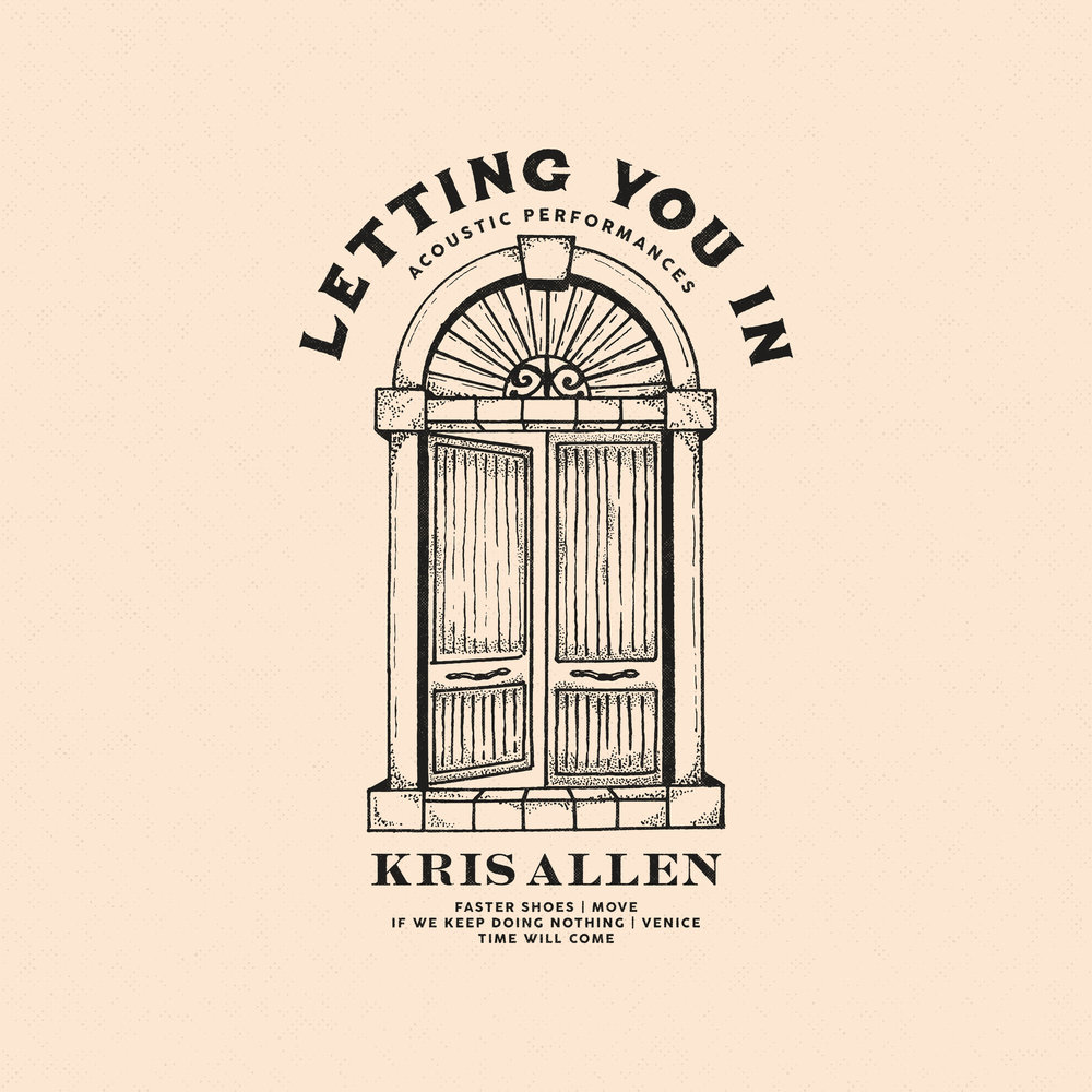 Copy of Copy of Kris Allen - Letting You In - Acoustic