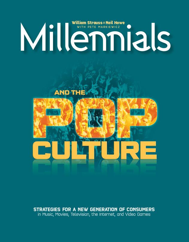 Millennials and the Pop Culture