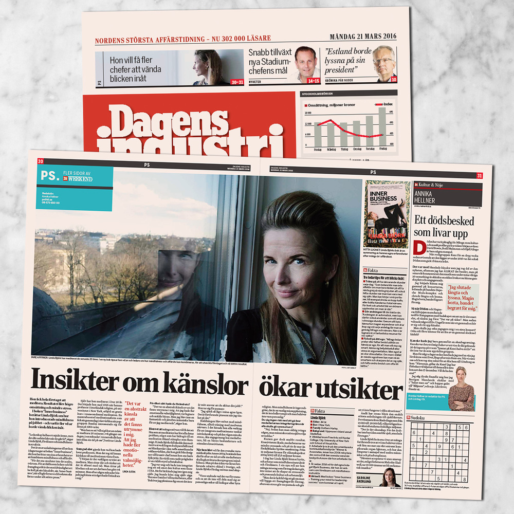 When Bjork and her methods of meditation and mind-training end up on the front-page of largest financial newspaper in the Nordic, Dagens Industri (March 2016), you know these are tools to get your hands on!