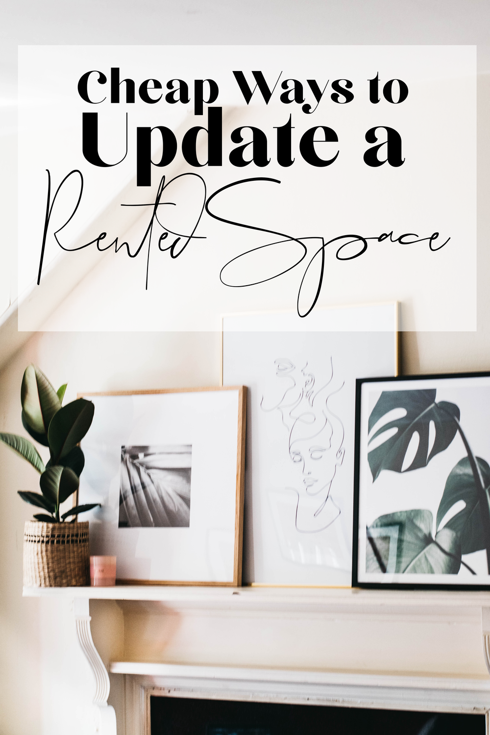 cheap ways to update rented home