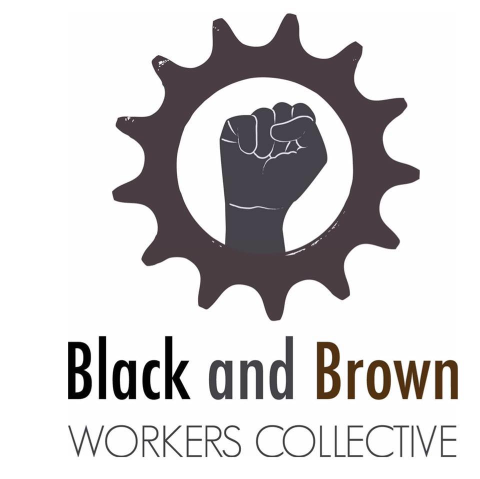 Black&BrownWorkersCollective
