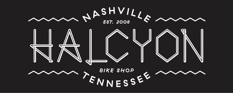 Halcyon Bike Shop, located conveniently in the 12th South district, close to Sevier Park.  2802 12th Ave S, Nashville, TN 37204  Tues-Saturday: 10-6 Sun: 12-5   http://halcyonbike.com/    Halcyon on Facebook