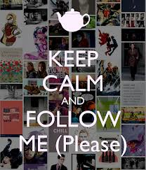 Keep Calm and Follow Me Please