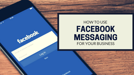 Image result for how to use facebook messenger for your business
