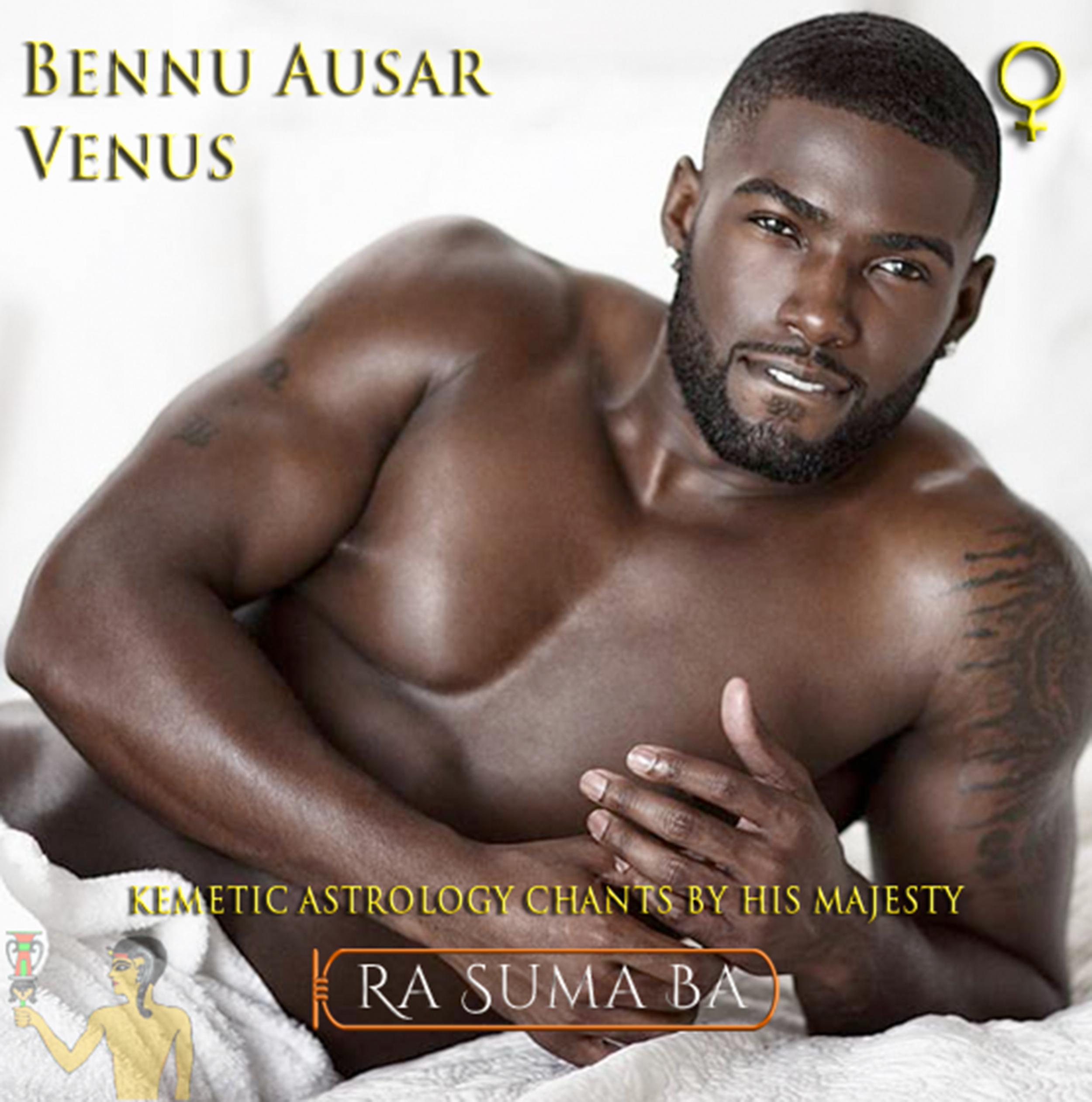 Bennu Ausar (Venus) - Kemetic Astrology Chants