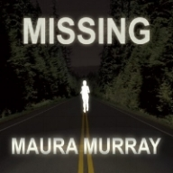 MISSING MAURA MURRAY Tim Pilleri and Lance Reenstierna discuss the mysterious disappearance of Maura Murray.