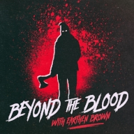 BEYOND THE BLOOD   Exploring  the motives behind the darkest crimes in history. From little known murderers to bizarre disappearances.