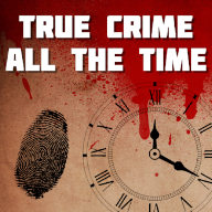 TRUE CRIME ALL THE TIME   A podcast about all things true crime hosted by Mike Ferguson.