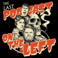 "THE LAST PODCAST ON THE LEFT   A comedy podcast that covers all the horrors our world has to offer both imagined and real, from demons and aliens to cults and serial killers. Each week three comedians investigate spooky and violent events in history using gallows humor and detailed research and prove that the true crime community isn't just for ""doctors"" with ""expertise"" in their ""field"". The Last Podcast is guaranteed to satisfy your blood lust and make you laugh at things you will probably feel guilty about later."