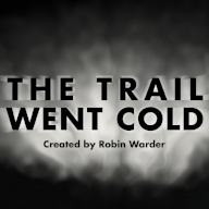 THE TRAIL WENT COLD   Writer Robin Warder (of Cracked and Listverse) examines unsolved mysteries and cold cases, and offers his own analysis and theories about what really happened.