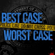 BEST CASE/WORST CASE   Through a series of interviews with our friends and colleagues, you will hear about the most notorious and infamous cases from the police and prosecutors who lived them. Best Case/Worst Case takes you behind police lines.