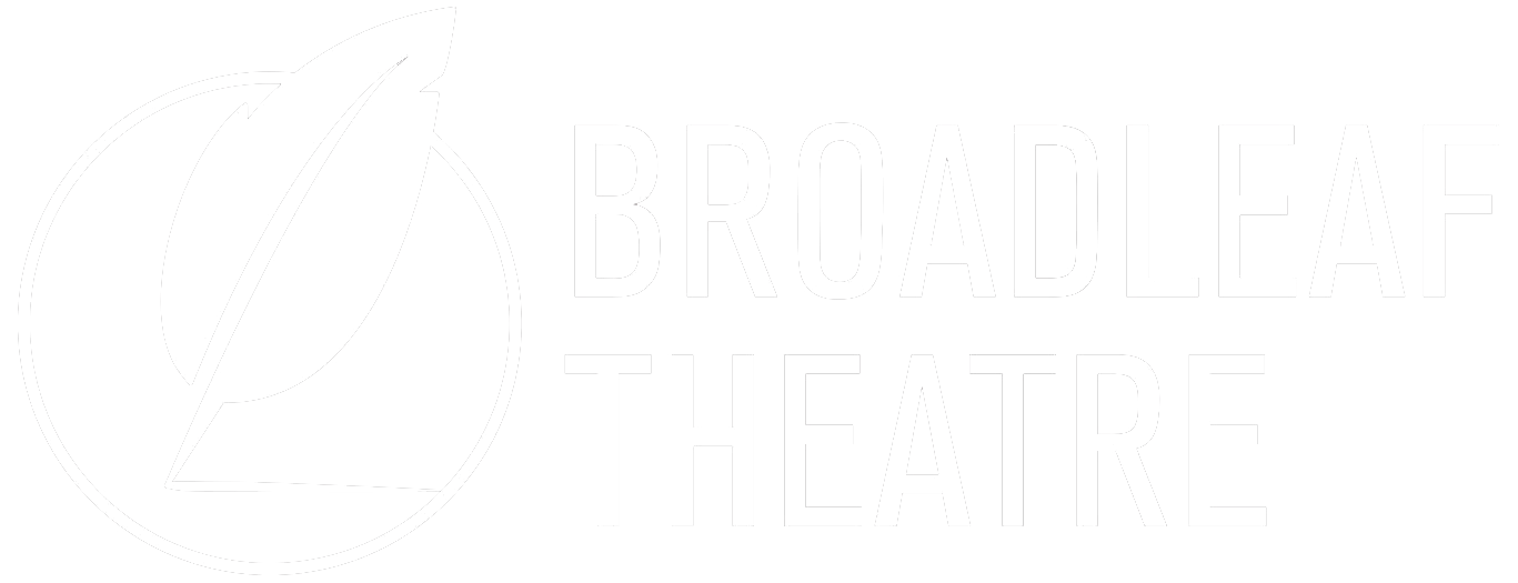 Broadleaf Theatre