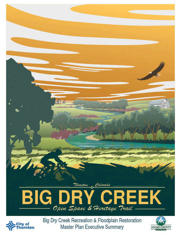 Big Dry Creek Recreation and<br/>Floodplain Restoration Master Plan