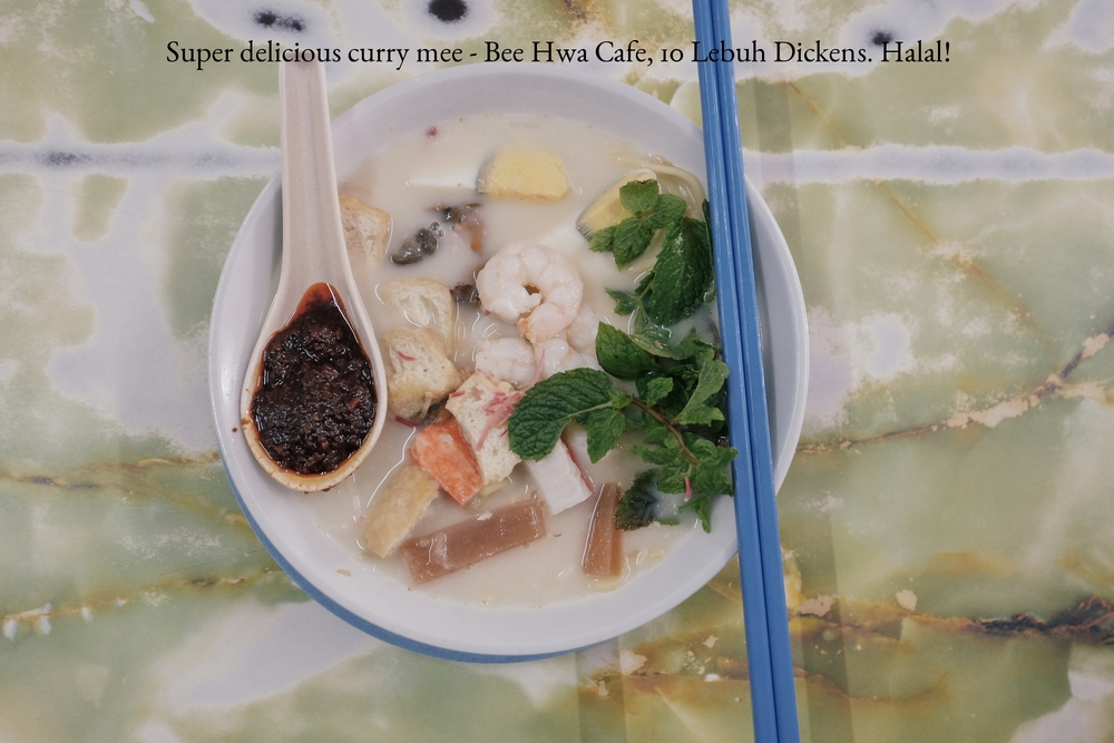 Super delicious curry mee - Bee Hwa Cafe, 10 Lebuh Dickens. Halal!
