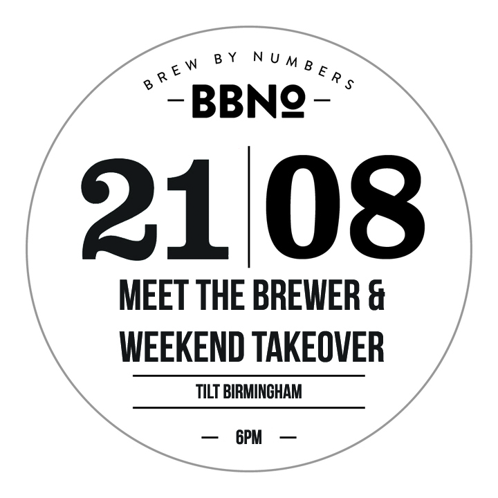 FRIDAY 21ST AUGUST - 7PM  BREW BY NUMBERS MEET THE BREWER AND TAP TAKEOVER!