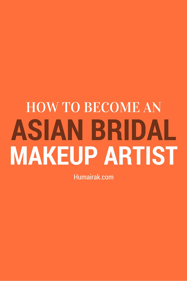 How To Become an Asian Bridal Makeup Artist. Breaking into this market is incredibly hard, so here's how to become an asian bridal makeup artist. | Humairak.com