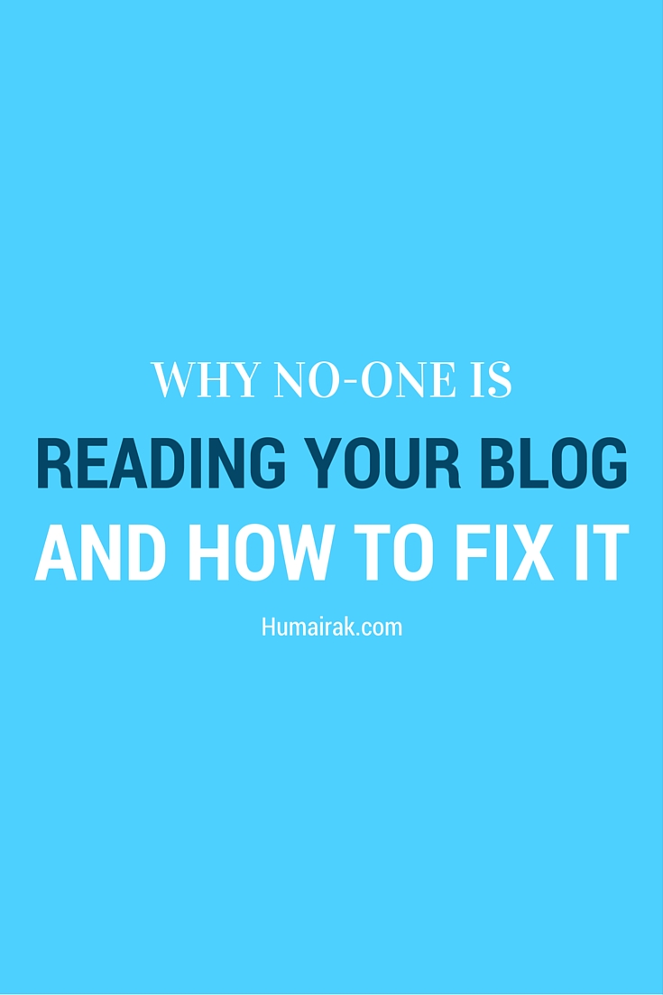 Why No-One Is Reading Your Blog And How To Fix It. From e-mail pop-ups to lack of great design, here's the real reason no-one is reading your blog posts and how to fix it   Humairak.com