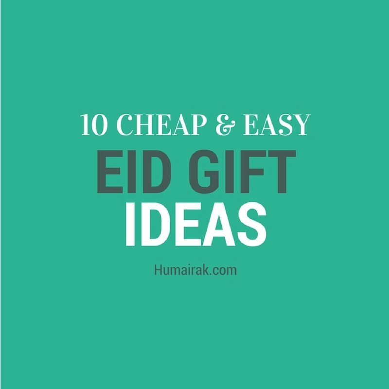 10 Cheap and Easy Eid Gift Ideas. Are your struggling to figure out what to gift your loved ones or friends on Eid? You don't have to break the bank! Here's some great cheap and easy Eid gift ideas that will wow them and your bank balance | Humairak.com