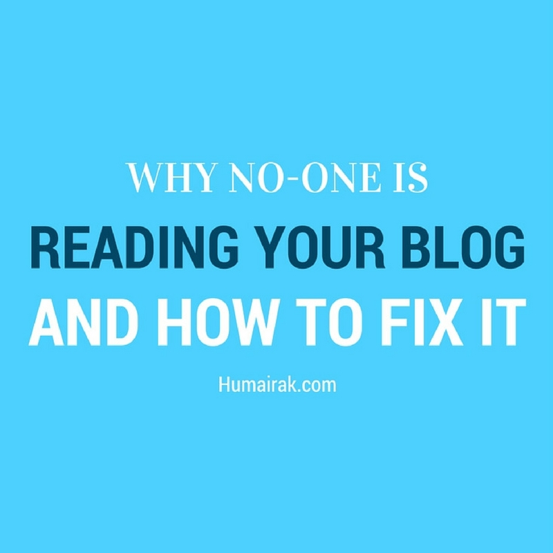 Why No-One Is Reading Your Blog And How To Fix It. From e-mail pop-ups to lack of great design, here's the real reason no-one is reading your blog posts and how to fix it | Humairak.com
