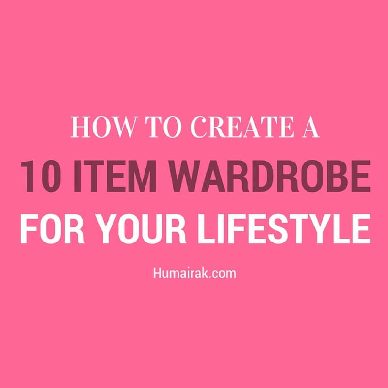 How To Create a 10 Item Wardrobe For Your Lifestyle. For all you fashionistas struggling to contain your bursting closets, here are some ideas on how to make the 10 item wardrobe work for your lifestyle. It's easier than it looks!   Humairak.com