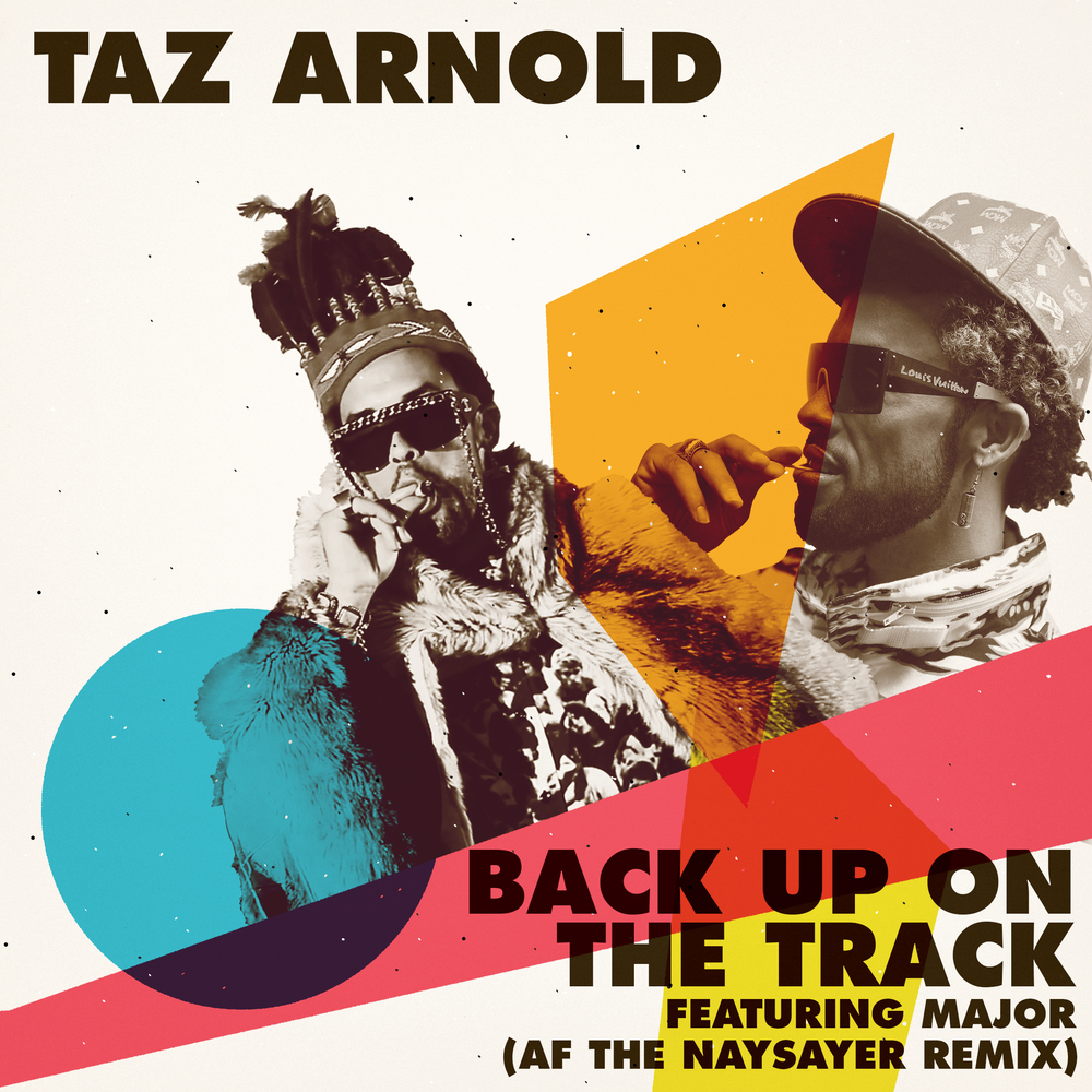 Cover for Taz Arnold remix by AF THE NAYSAYER