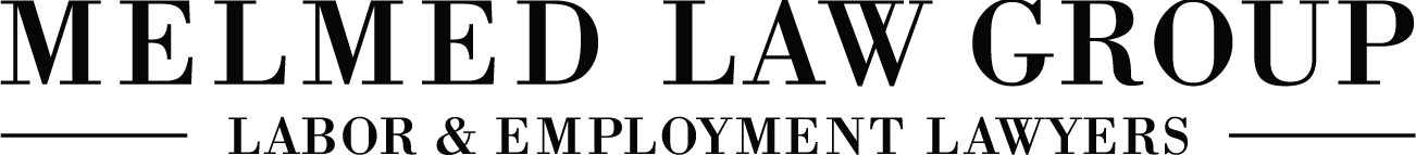Melmed Law Group P.C. | Labor & Employment Lawyers
