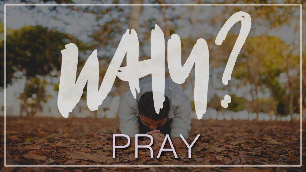 Why Pray.jpg