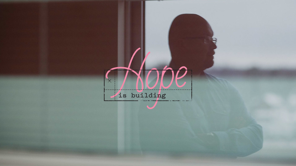 "Hope Is Building - Christopher ""Kit"" Swiecki"