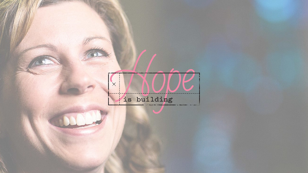 Hope Is Building - Kerrie Truetel