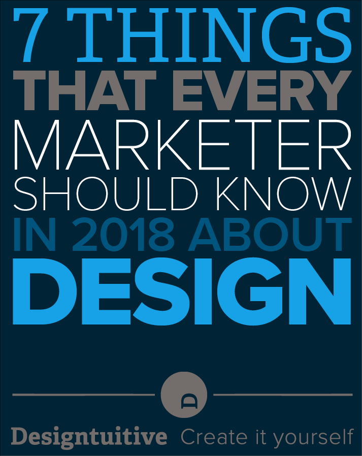 what-marketers-should-know-about-design-2018.png