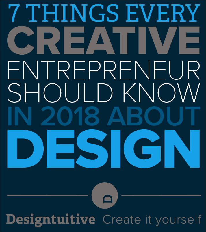what-creative-entrepreneurs-should-know-about-design-2018.png