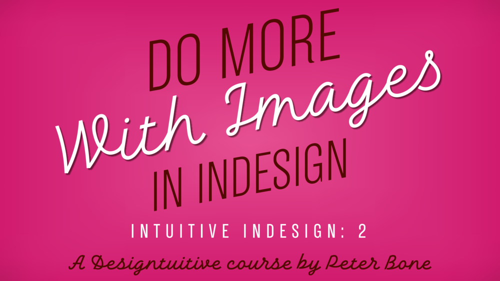 Do-more-with-images-InDesign.png