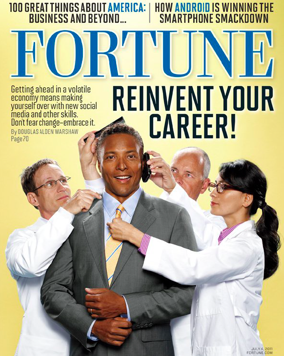 """  REINVENTING YOUR CAREER.  ""  How four individuals reinvented their careers using social media, personal publishing and new business models in the ""Age of Disruption.""   FORTUNE MAGAZINE   (JULY 2011)"