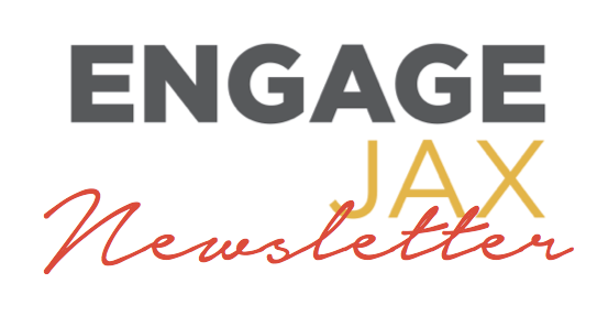 EngageJax Newsletter