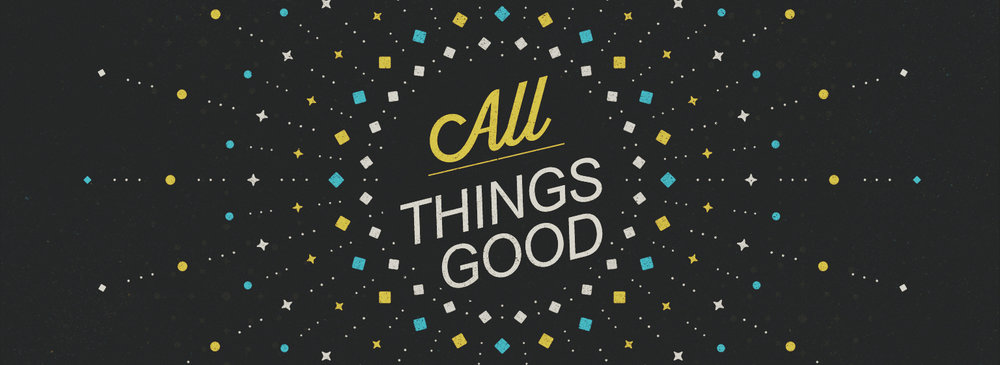 All Things Good banner.jpg