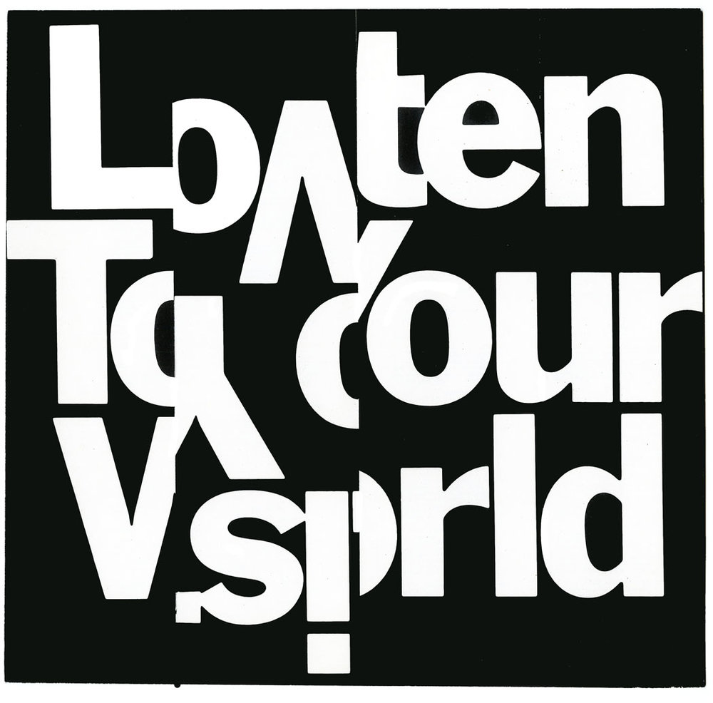 LISTEN TO YOUR WORLD.jpg