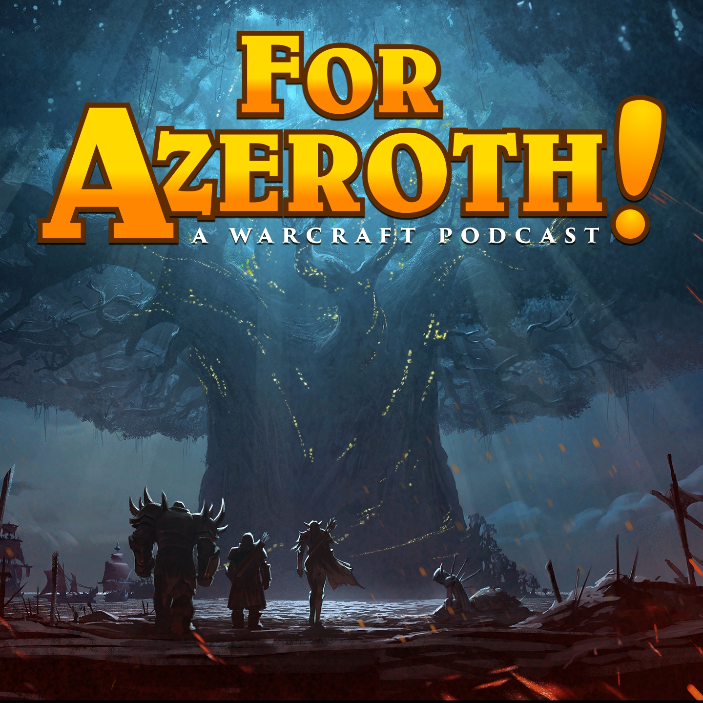 For Azeroth! | Podbay