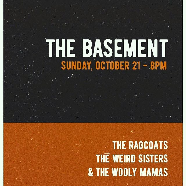 Sunday night!!! @theragcoats @the_weirdsisters @thebasementnash
