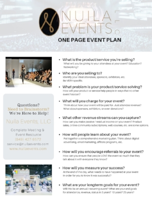 FREE DOWNLOAD - Start planning the RIGHT WAY with ourFREE EVENT PLAN Your event isn't just a PART of your business, it IS A BUSINESS!