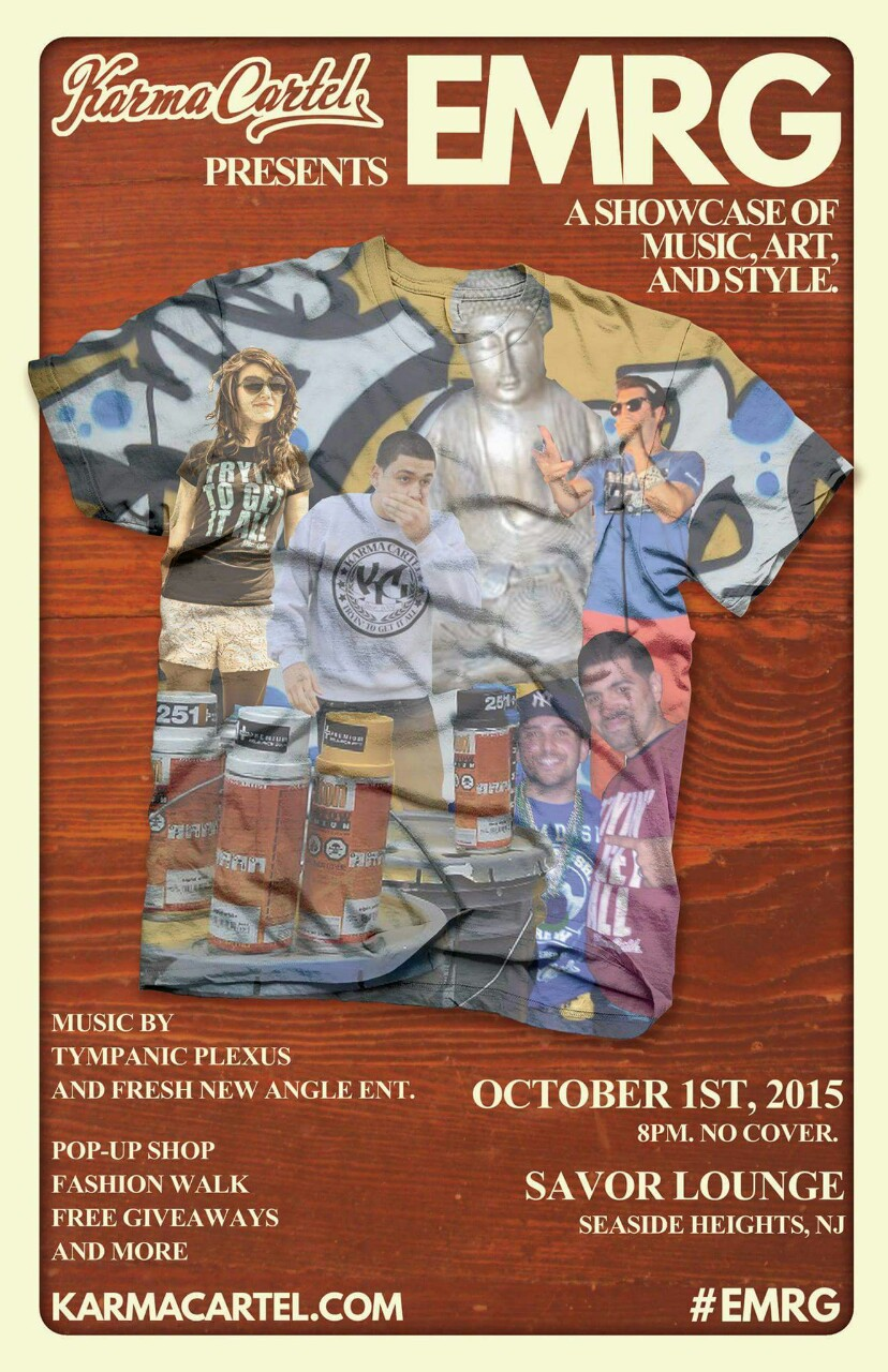 On October 1st, we are ecstatic to bring you EMRG, another night of art, music, and style!     It's been three years since we put together together Karmageddon, that party at The Mansion in Brick that had a break dance battle, live graffiti demos, and special guest Master Gee from Sugar Hill Gang. Remember? Yeah we did that. And we're back.     There will be free giveaways. There will be more live art by scene legend Dogmatic. There will be live music by the instrumental titans Tympanic Plexus. There will be DJs spinning throughout the night, courtesy of Fresh New Angle. We are bringing back the official KC PopUp Shop. And there will be… the first ever… Karma Cartel FASHION WALK!     This, by the way, is all free to get into. Yes, free.     We super psyched about this, and we hope you all come join us. Thursday, October 1st, at incredible Savor Lounge.  Prepare yourself to EMRG.    For free tickets:  https://www.eventbrite.com/e/karma-cartel-presents-emrg-tickets-18061698025