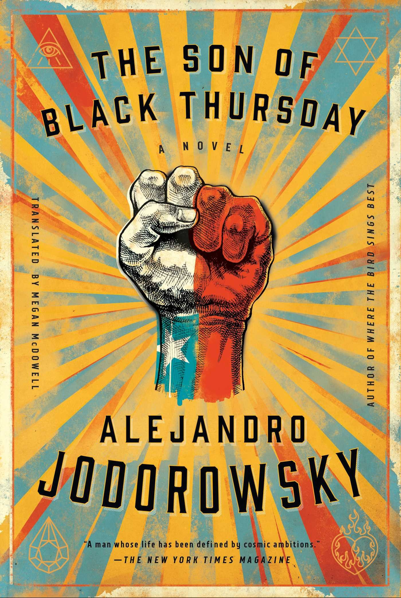 386f0f3e The Son of black thursday by alejandro jodorowsky, translated by megan  mcdowell