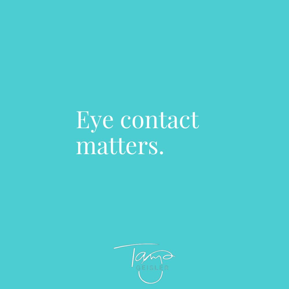 eye contact matters.png