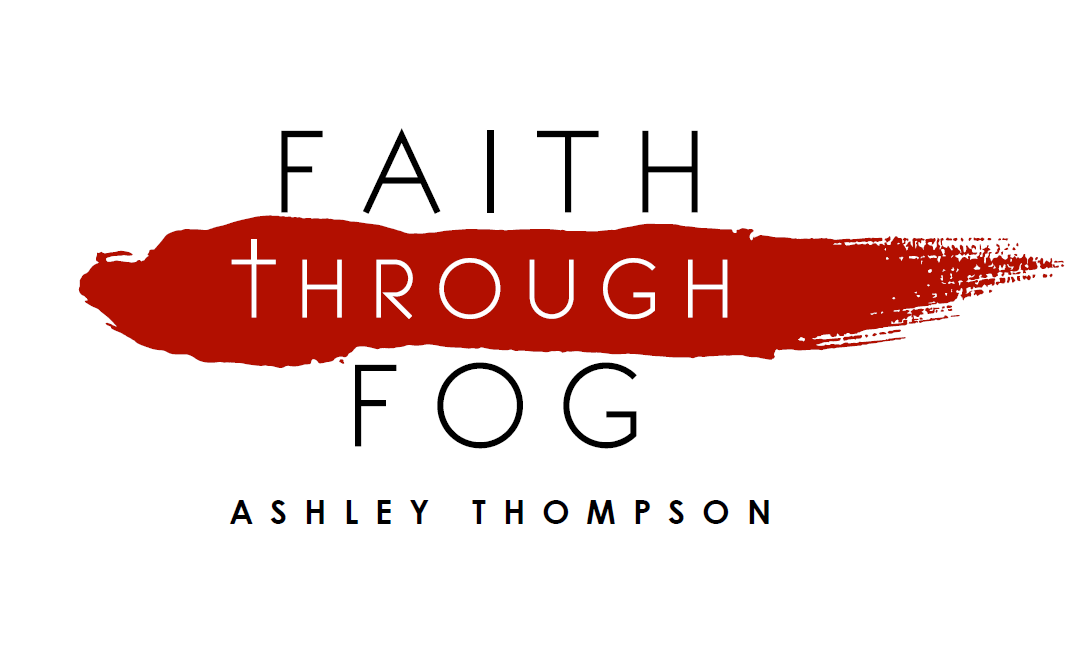 Faith Through Fog