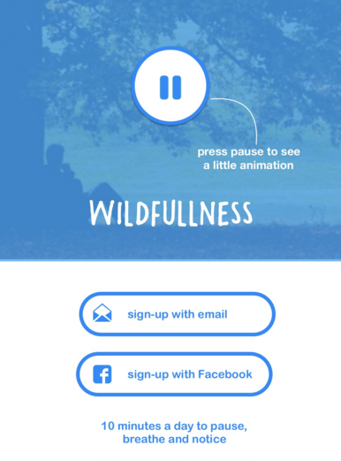 Idea: The Wildfullness app guides you through the simple technique of being present and noticing what's going on around you through the practice of a 10 minute 'sit spot'.