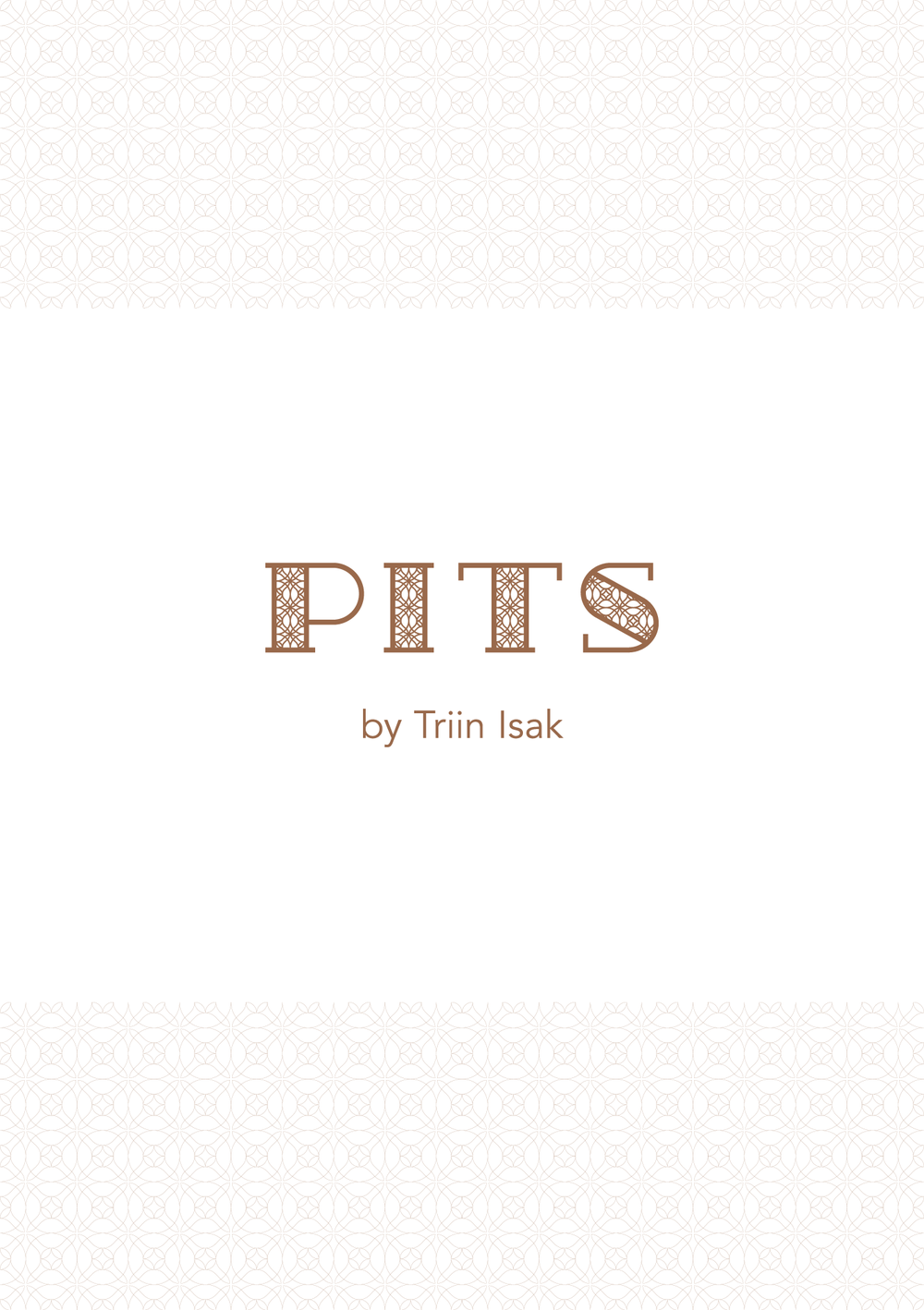 PITS BY TRIIN ISAK