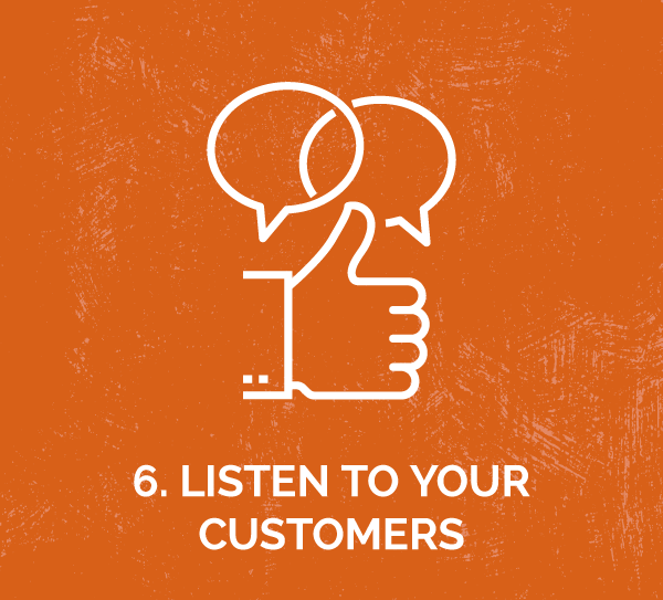 6-listen-to-customers.png